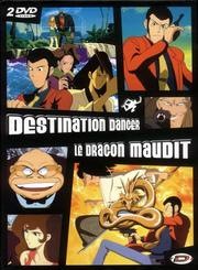 Destination danger / Le dragon maudit