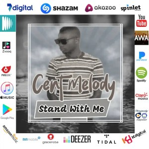 STAND WITH ME - CENT MELODY promo cover