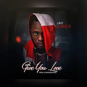 Give You Love - Jay Vibes 300