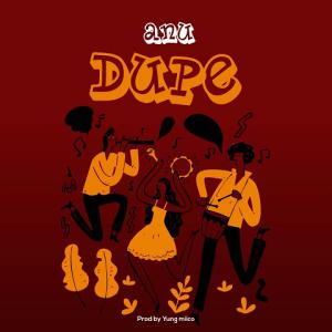 Dupe - Anu 480