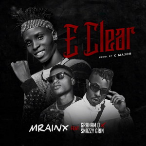 E Clear - Mrainx ft Graham D, Snazzy Grin 480