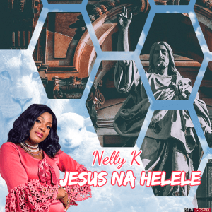 Jesus Na Helele - Nelly K 480