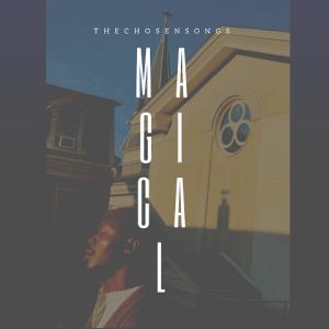 Magical - The Chosen Songs 480