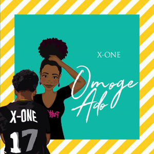 Omoge Ado - X-One 480