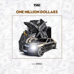 One Million Dollars - Vsagz 480