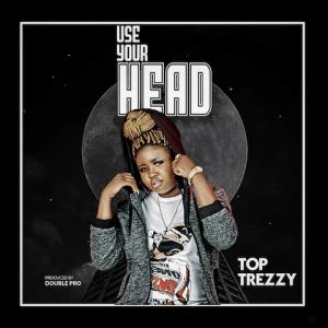 Use Your Head - Top Trezzy 480