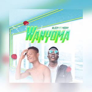 Wanyoma - Blizzy ft. Meeky 480