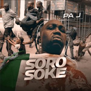 Soro Soke - Pa J