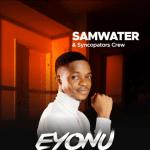 Eyonu Samwater & Syncopators Crew