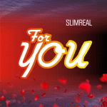 For You - Slimreal