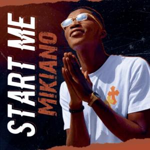 Start Me - Mikiano