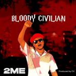 Bloody Civilian - 2me 480