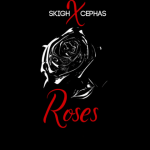 Roses by Skigh featuring Cephas