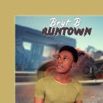 Runtown - Bryt B