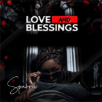 Love and Blessing - Sparrow