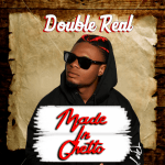 Made in Ghettp - Double Real