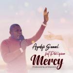 Mercy by Ayodeji Samuel featuring Phillipiano