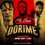 Dorime - Mc Balo featuring Bodmon Zaddy, Chulo
