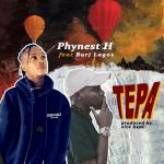 Tepa -Phynest H featuring Burj Lagos