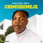Chimudumeje - Eastern Vybz