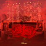 Thinking - Ricch Carter
