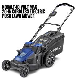 kobalt 40 volt max 20 in cordless electric push lawn mower [ 900 x 900 Pixel ]