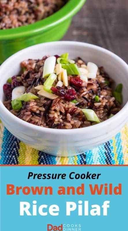 Pressure Cooker Brown and Wild Rice Pilaf   DadCooksDinner.com