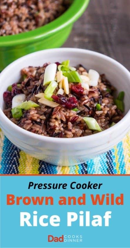 Pressure Cooker Brown and Wild Rice Pilaf | DadCooksDinner.com