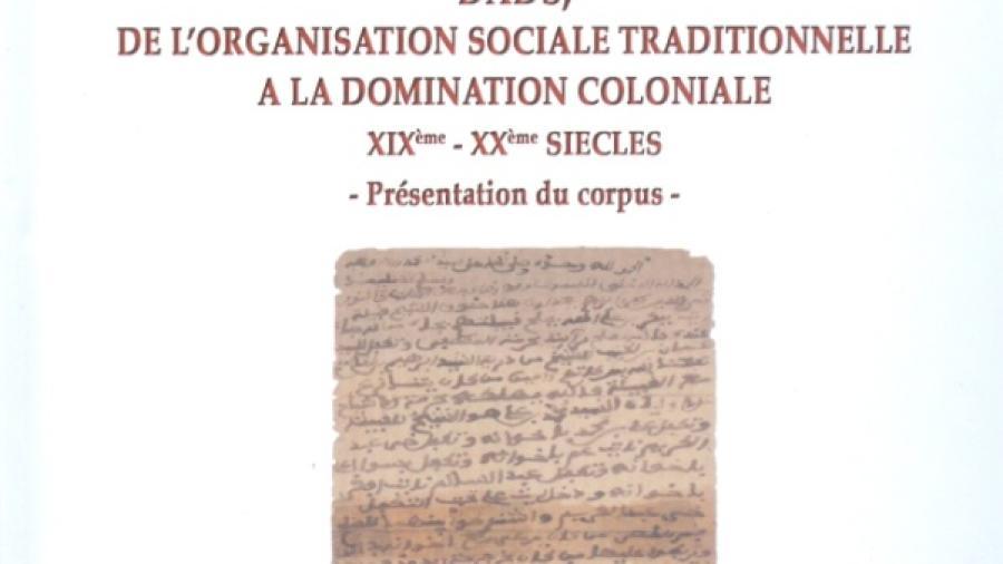 DADS, DE L'ORGANISATION SOCIALE TRADITIONNELLE A LA DOMINATION COLONIALE VOLUME II