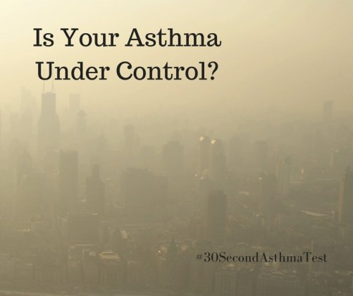 "Image of a hazy city with text ""Is your Asthma under control?"" AsthmaTest.ca"