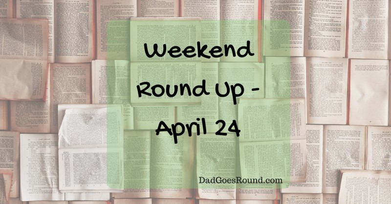 Weekend Round Up - April 2014