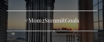 Mom 2 Summit Goals Hero
