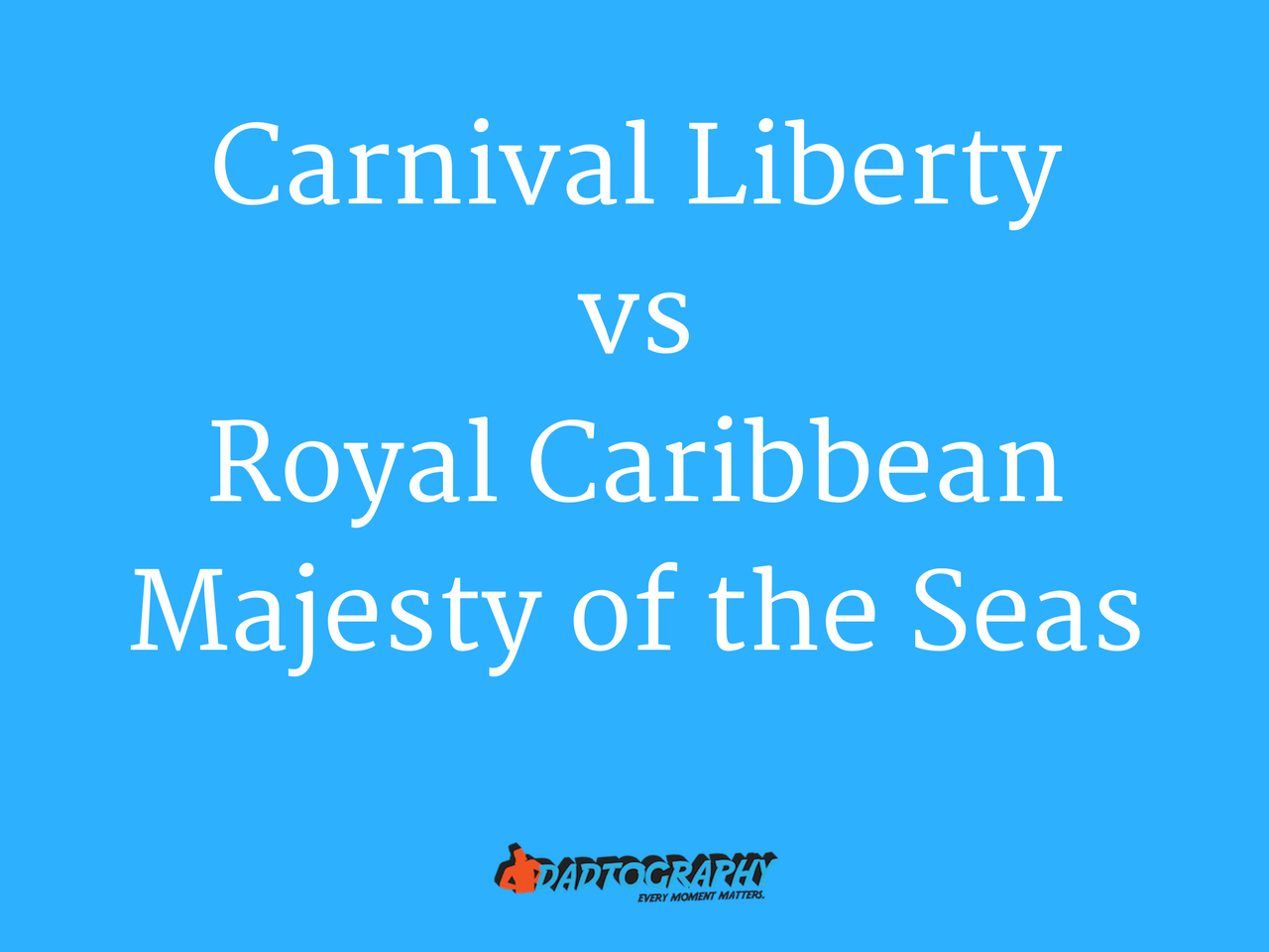 Carnival Liberty vs Royal Caribbean Majesty of the Seas