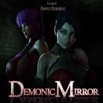 Demonic Mirror – 3D – Sin Censura – Mega – Mediafire
