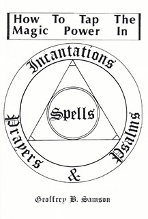 How to Tap the Magic Power of Incantations, Spells