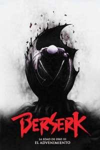 Berserk La Edad de Oro III: El Advenimiento – HD 1080p – Castellano + Sub – Online – Mega – Mediafire