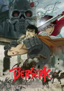 Berserk La Edad de Oro: El Huevo del Rey Conquistador – HD 1080p – Castellano + Sub – Online – Mega – Mediafire