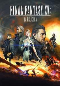 Final Fantasy XV: La película – Latino HD 1080p – Online