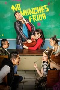 No Manches Frida – Latino HD 1080p – Online