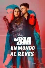BIA: Un Mundo al Revés – Latino HD 1080p – Online