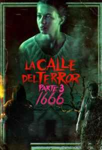 La calle del terror (Parte 3): 1666 – Latino HD 1080p – Online