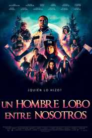 Un hombre lobo entre nosotros (Werewolves Within) – Latino 1080p – Online
