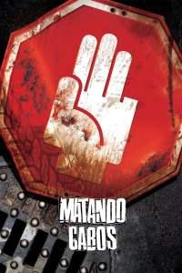 Matando Cabos – Latino 1080p – Online
