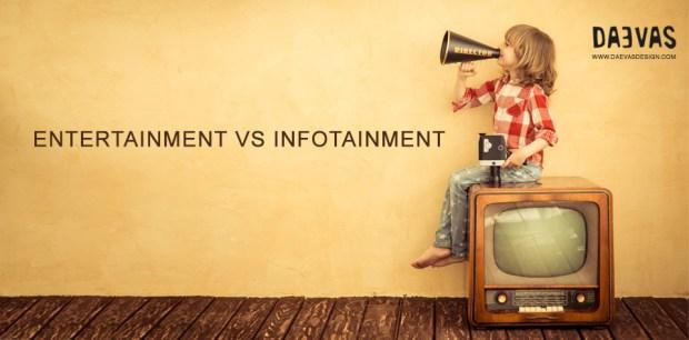 Entertainment Vs Infotainment Image