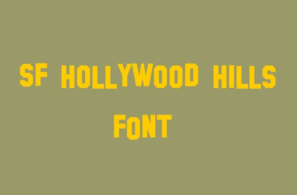 SF Hollywood Hills Font Free