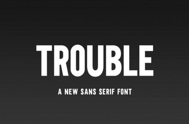 Trouble Sans Serif Font Free