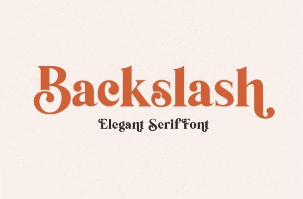 Backslash Serif Typeface