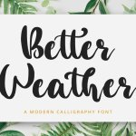 Better Weather Font