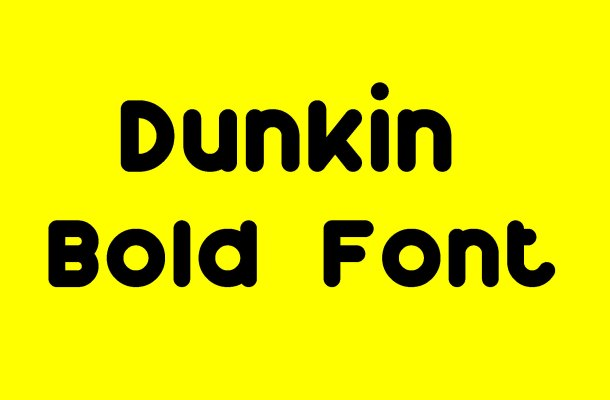 Dunkin Font Free