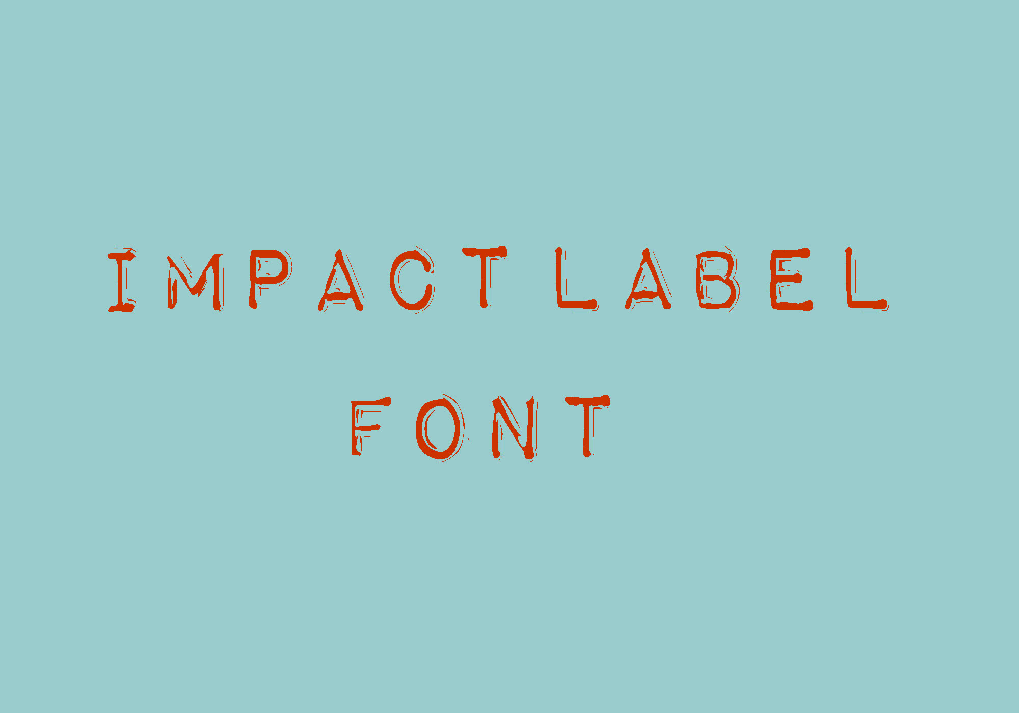 Impact Label Fancy Font -1